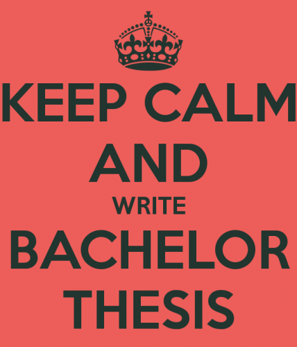 keep calm and write bachelor thesis 1